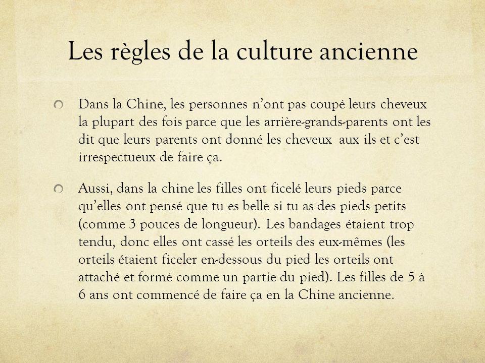 Les règles de la culture ancienne
