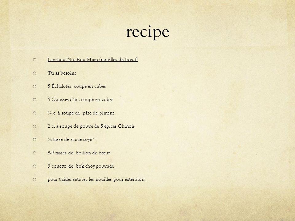 recipe Lanzhou Niu Rou Mian (nouilles de bœuf) Tu as besoin: