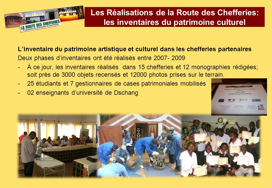 Les Réalisations de la Route des Chefferies: les inventaires du patrimoine culturel