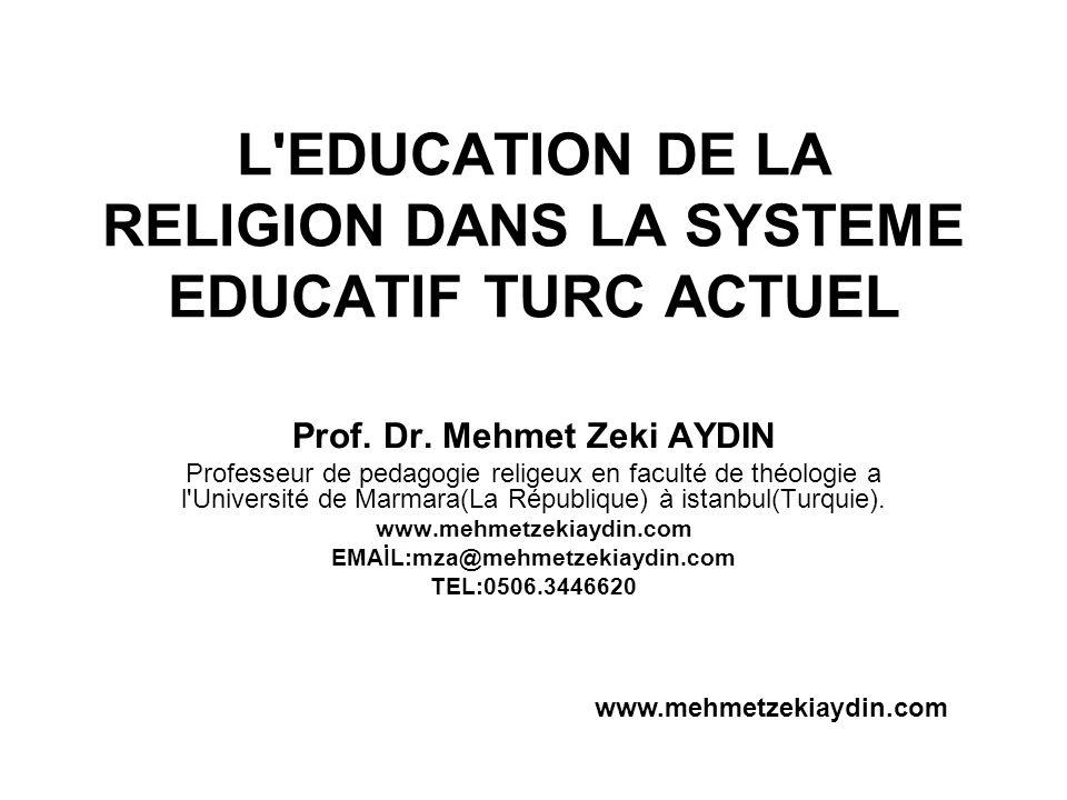 L EDUCATION DE LA RELIGION DANS LA SYSTEME EDUCATIF TURC ACTUEL