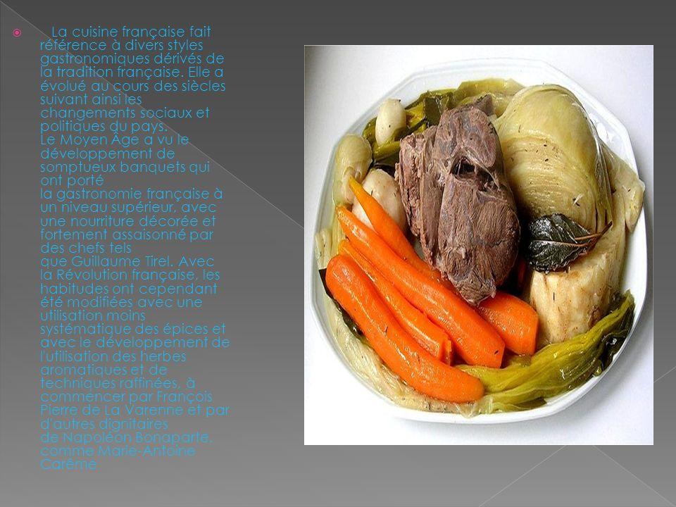 La cuisine française fait référence à divers styles gastronomiques dérivés de la tradition française.