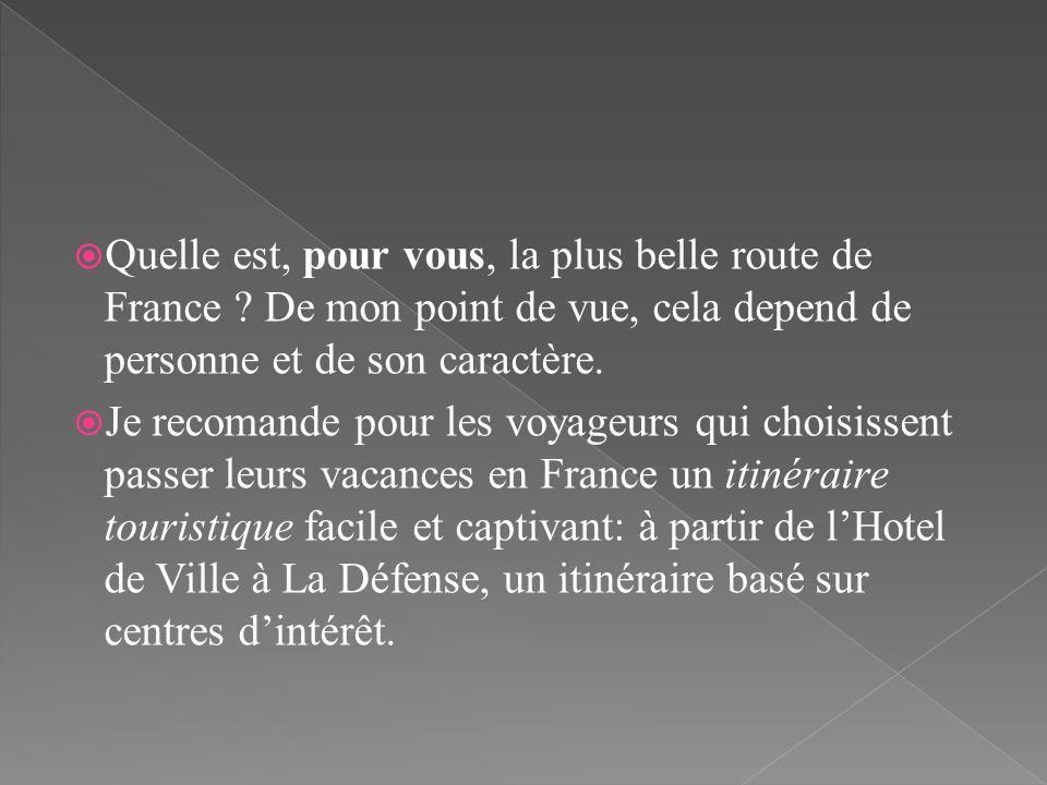 Quelle est, pour vous, la plus belle route de France