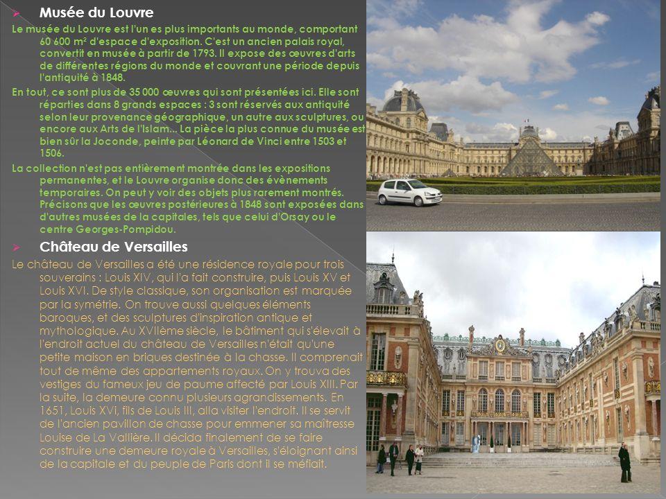 Musée du Louvre Château de Versailles