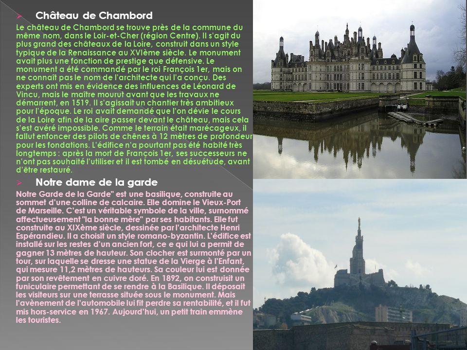 Château de Chambord Notre dame de la garde