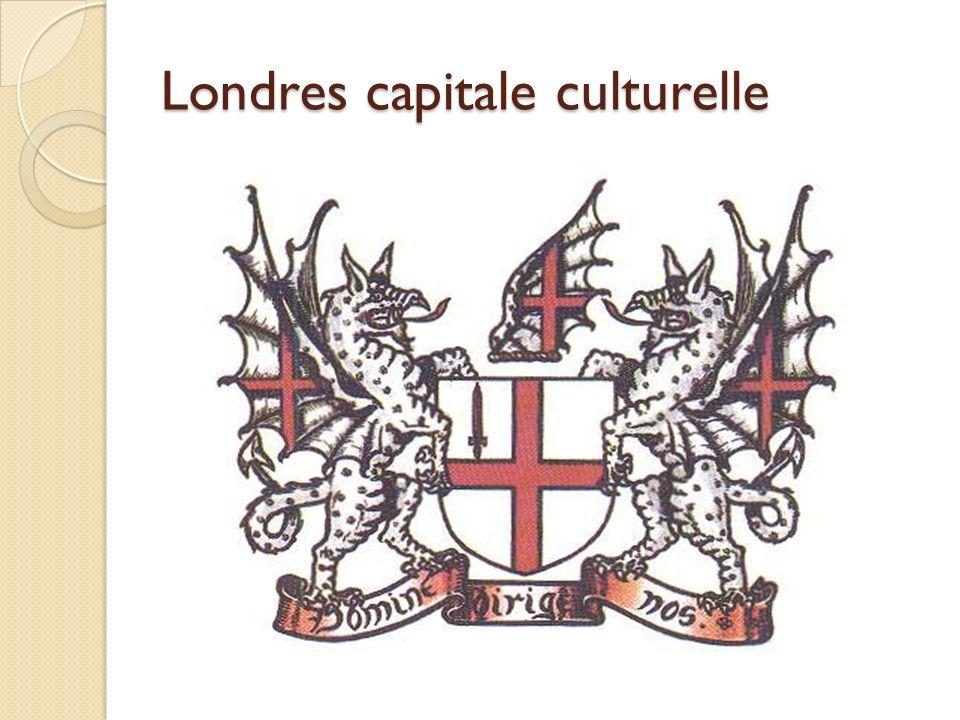 Londres capitale culturelle