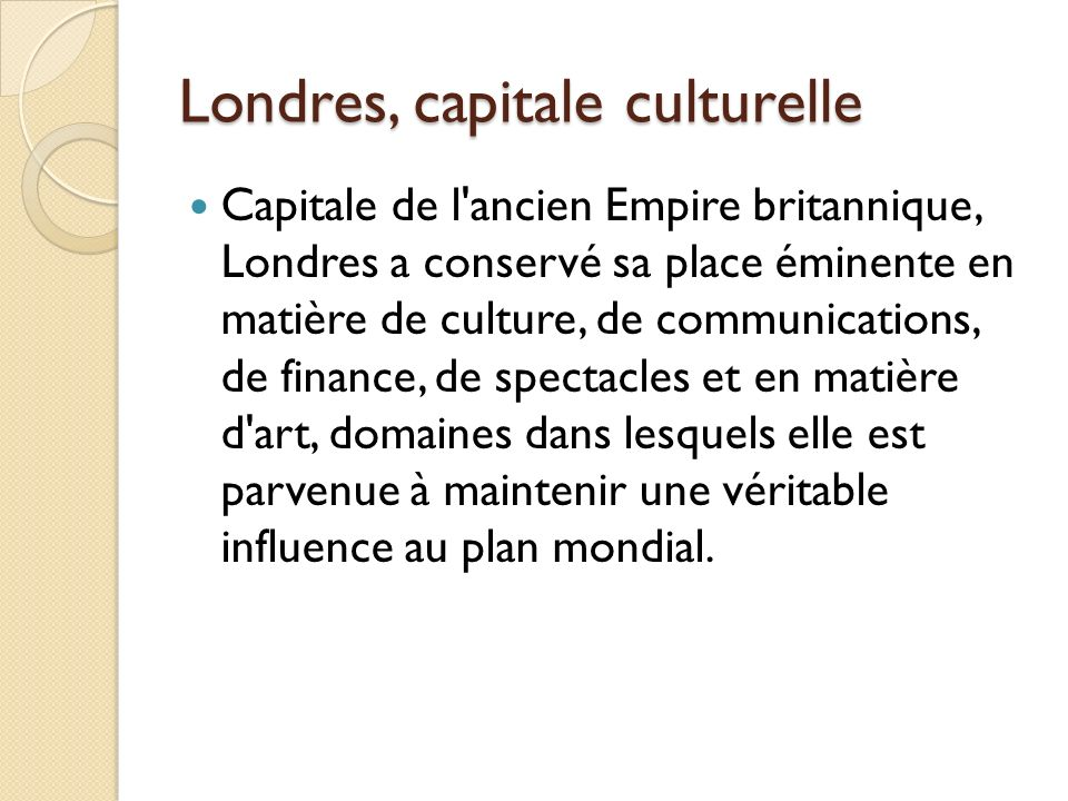 Londres, capitale culturelle