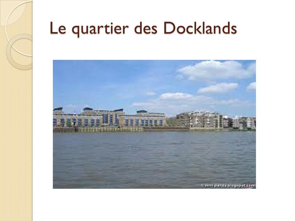 Le quartier des Docklands