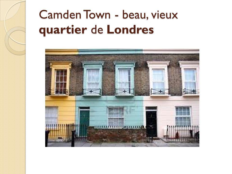 Camden Town - beau, vieux quartier de Londres