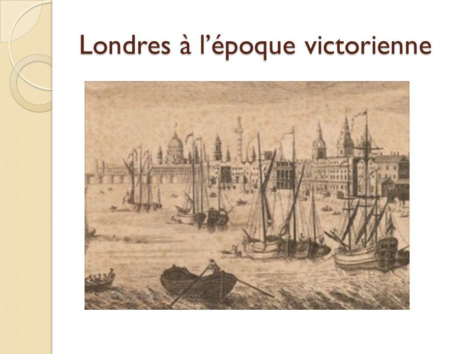 Londres à l'époque victorienne