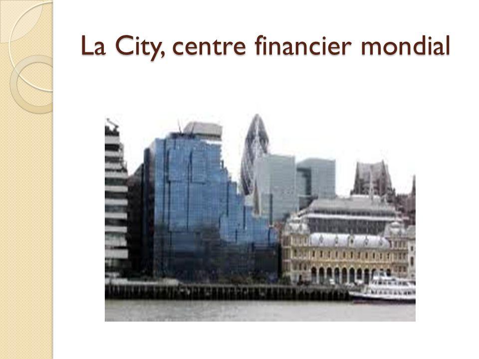 La City, centre financier mondial