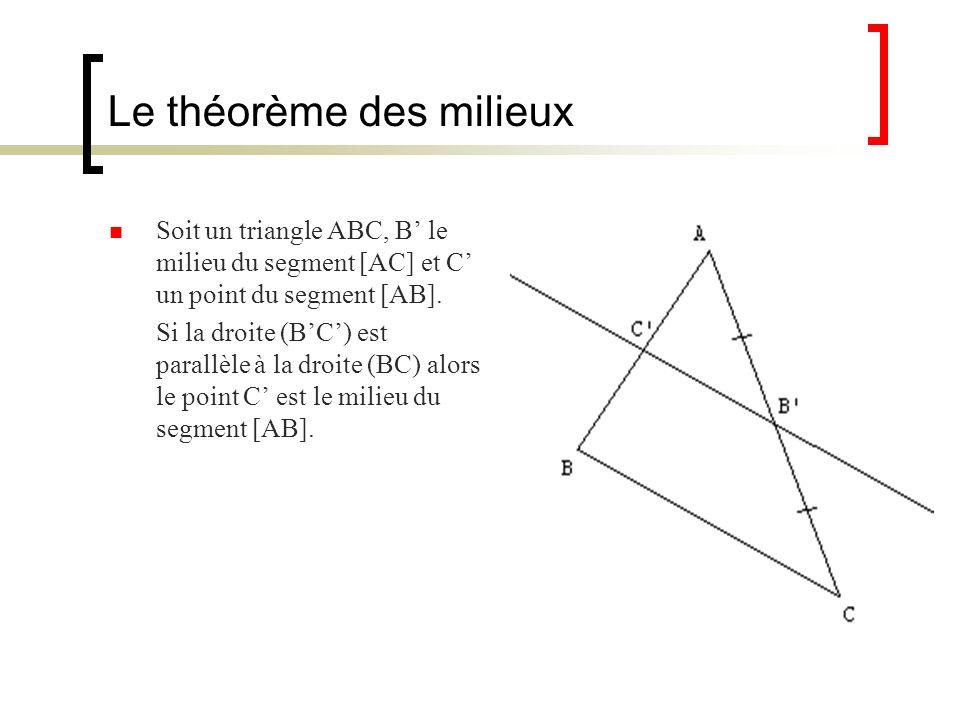 Le théorème des milieux