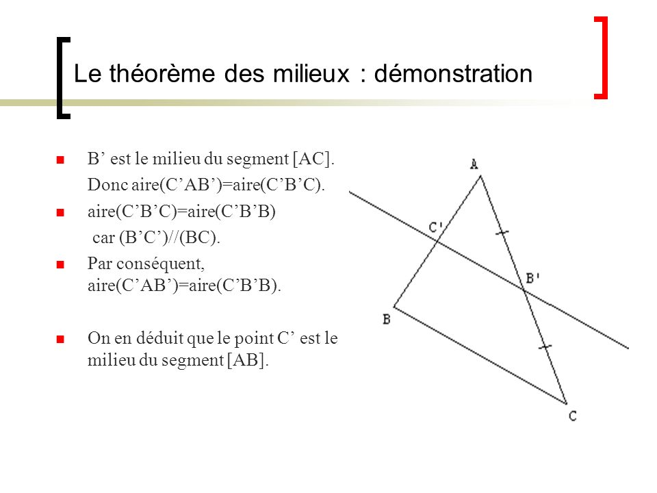 Le théorème des milieux : démonstration