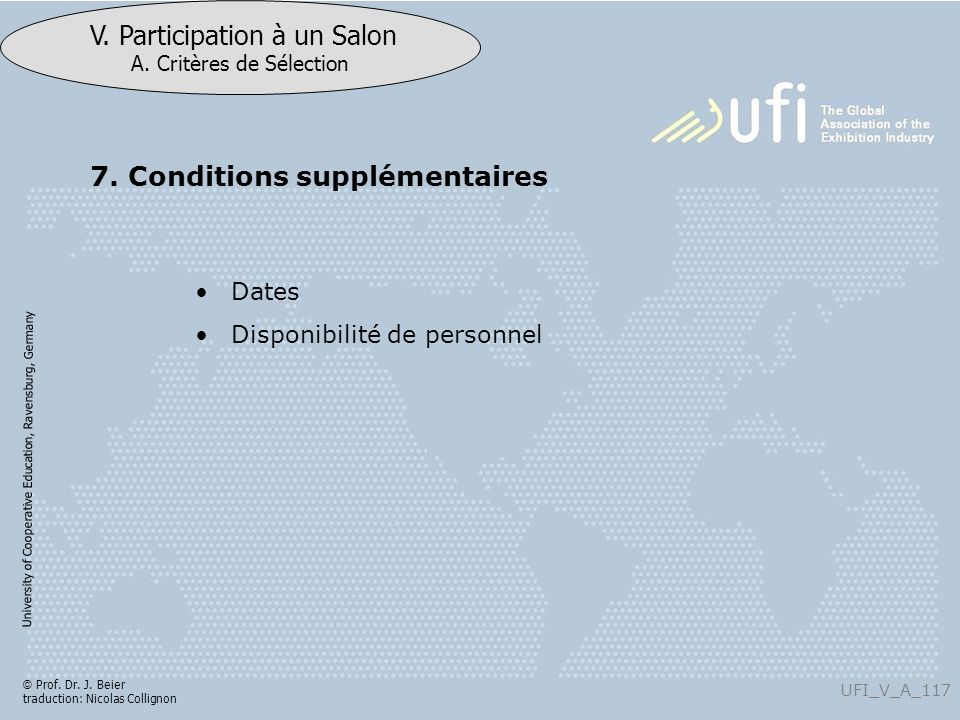 7. Conditions supplémentaires