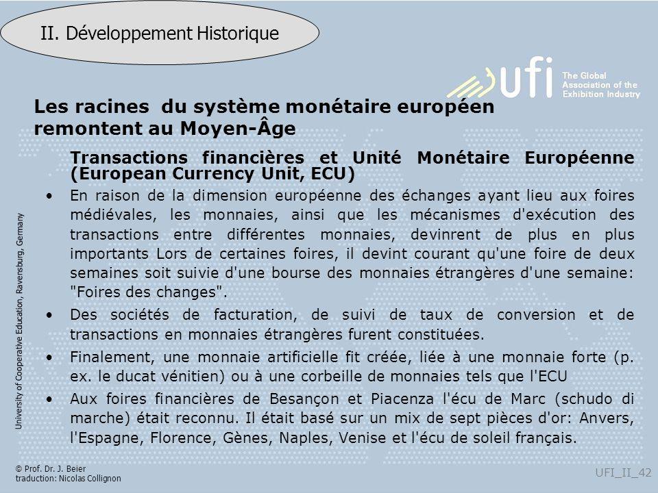 Les racines du système monétaire européen remontent au Moyen-Âge