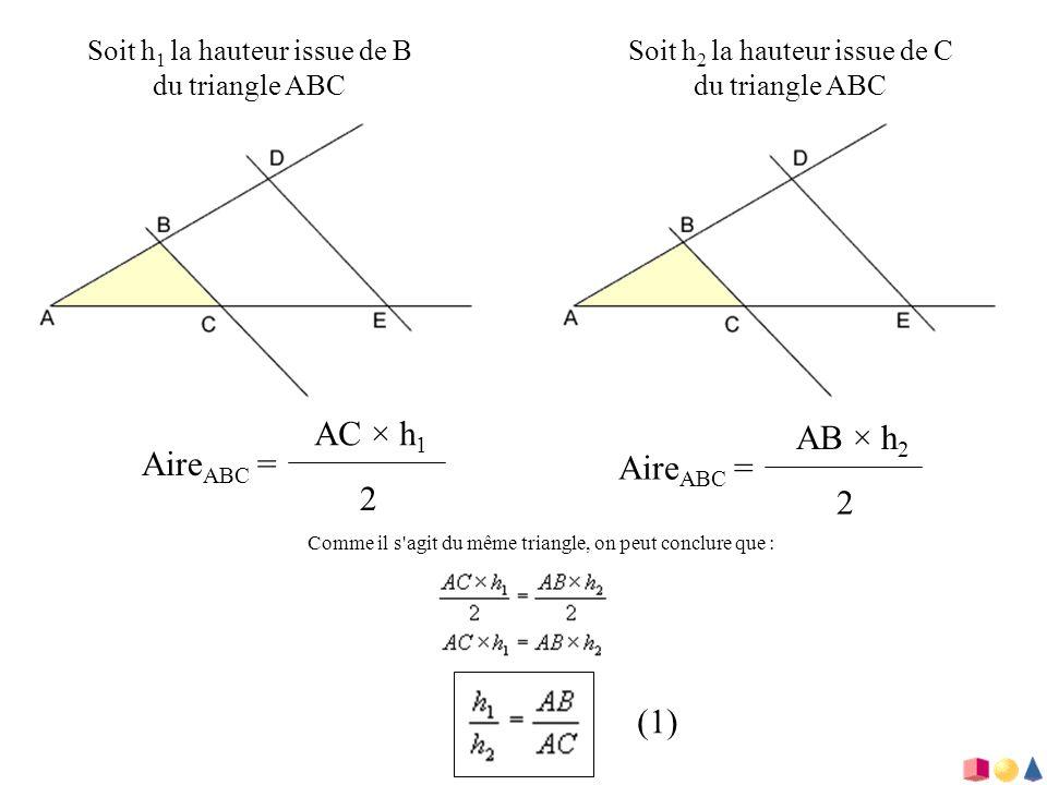 AC × h1 AB × h2 AireABC = AireABC = 2 2 (1)