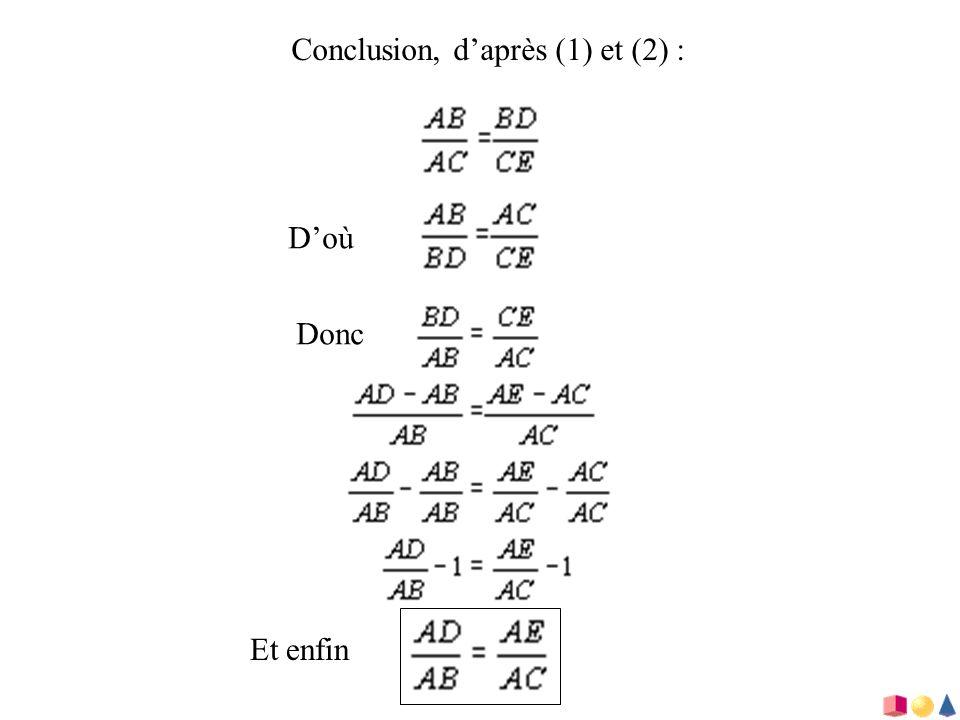 Conclusion, d'après (1) et (2) :
