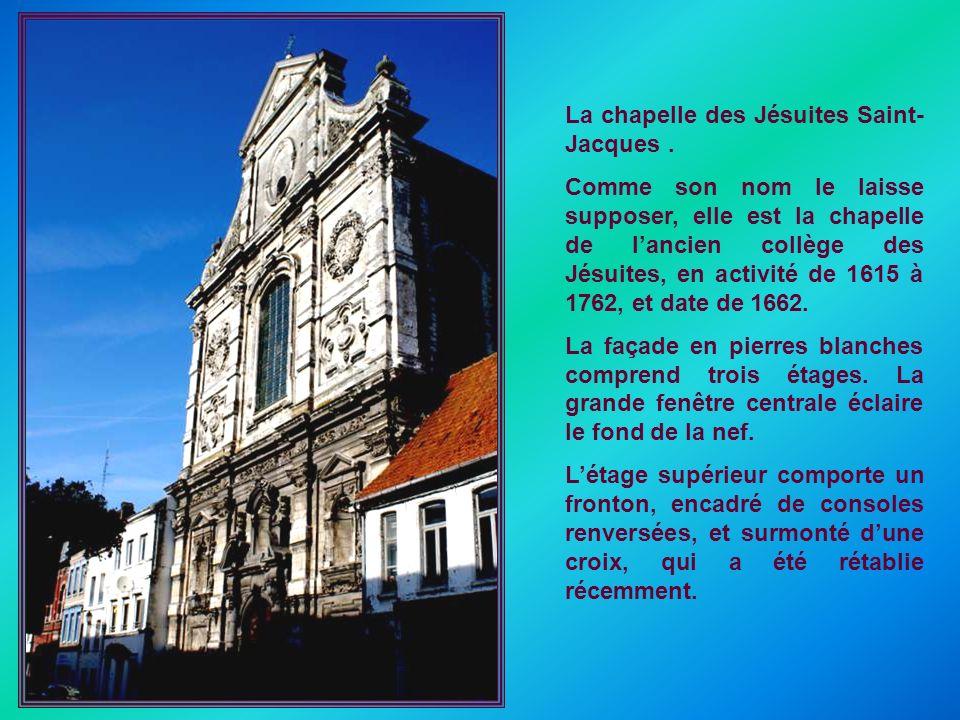 La chapelle des Jésuites Saint-Jacques .