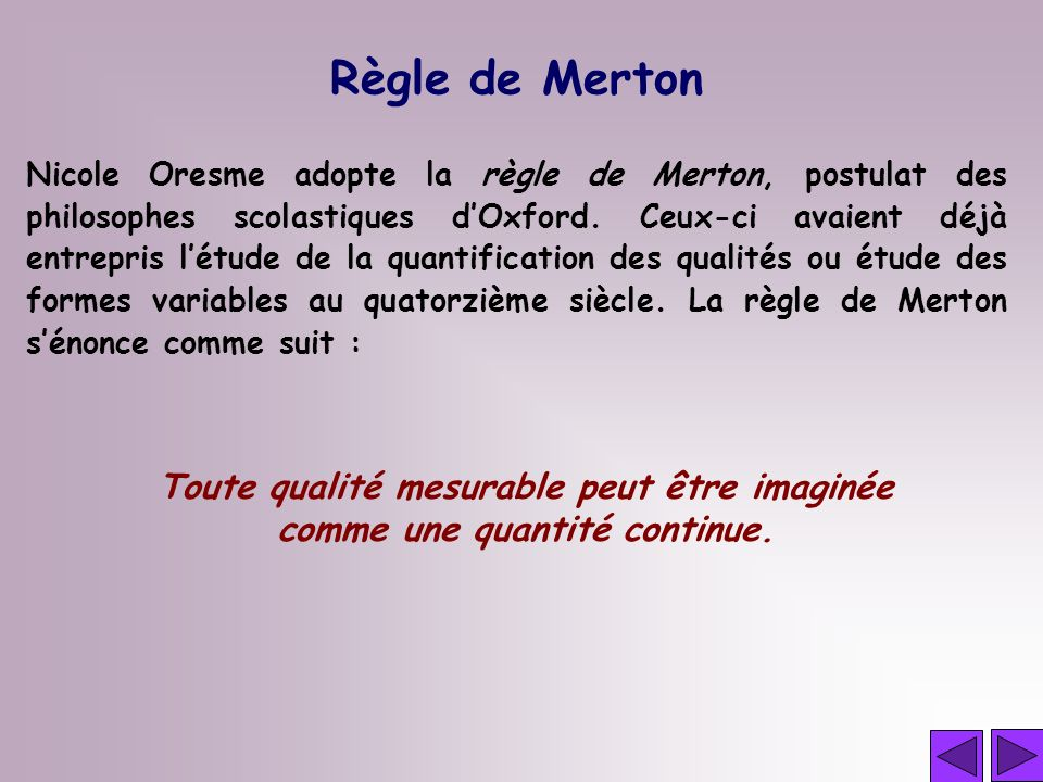 Règle de Merton Toute qualité mesurable peut être imaginée