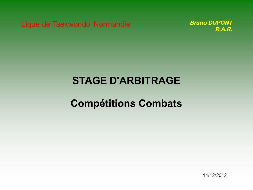 STAGE D ARBITRAGE Compétitions Combats