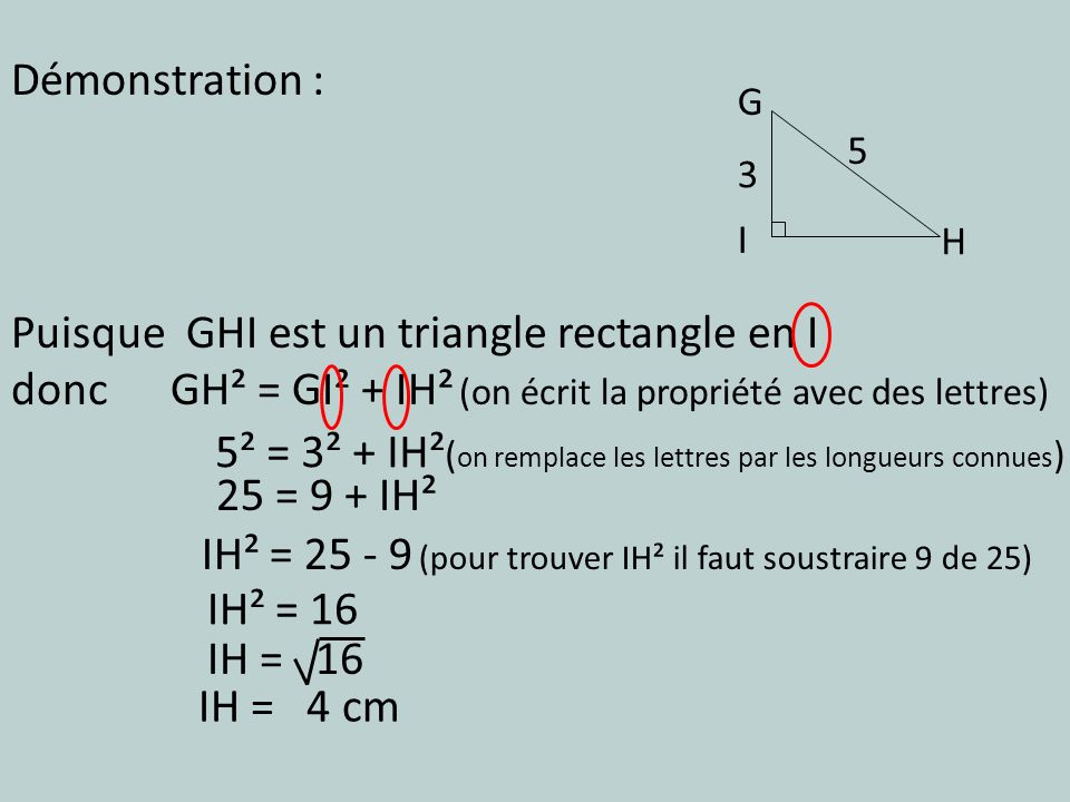 Puisque GHI est un triangle rectangle en I