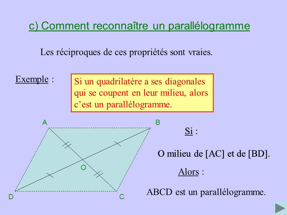 c) Comment reconnaître un parallélogramme