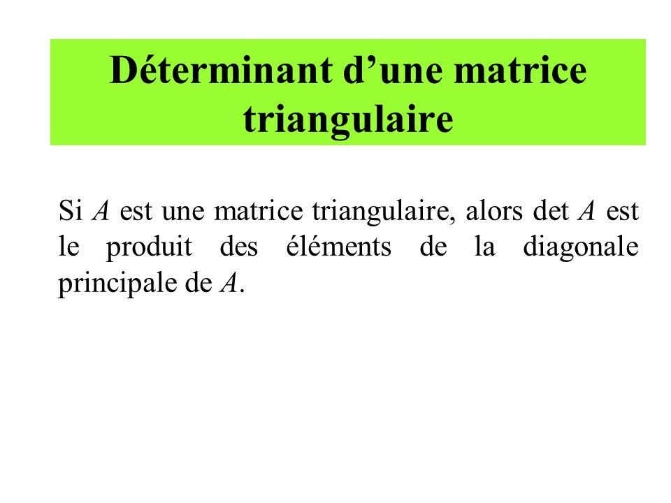 Déterminant d'une matrice triangulaire
