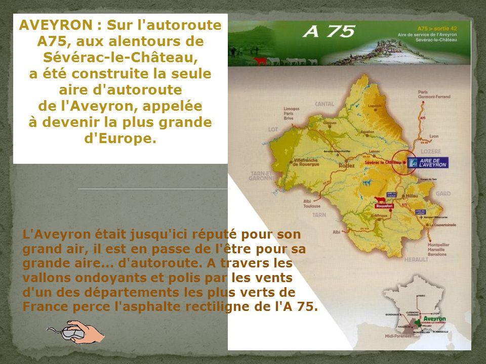 AVEYRON : Sur l autoroute A75, aux alentours de Sévérac-le-Château,
