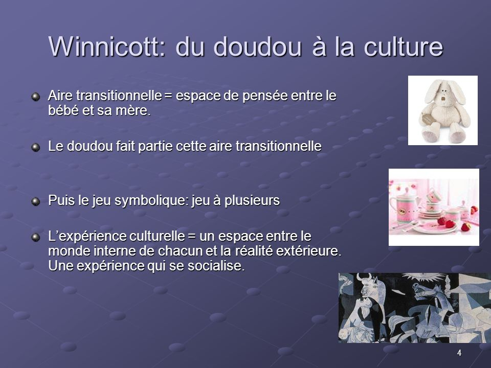 Winnicott: du doudou à la culture