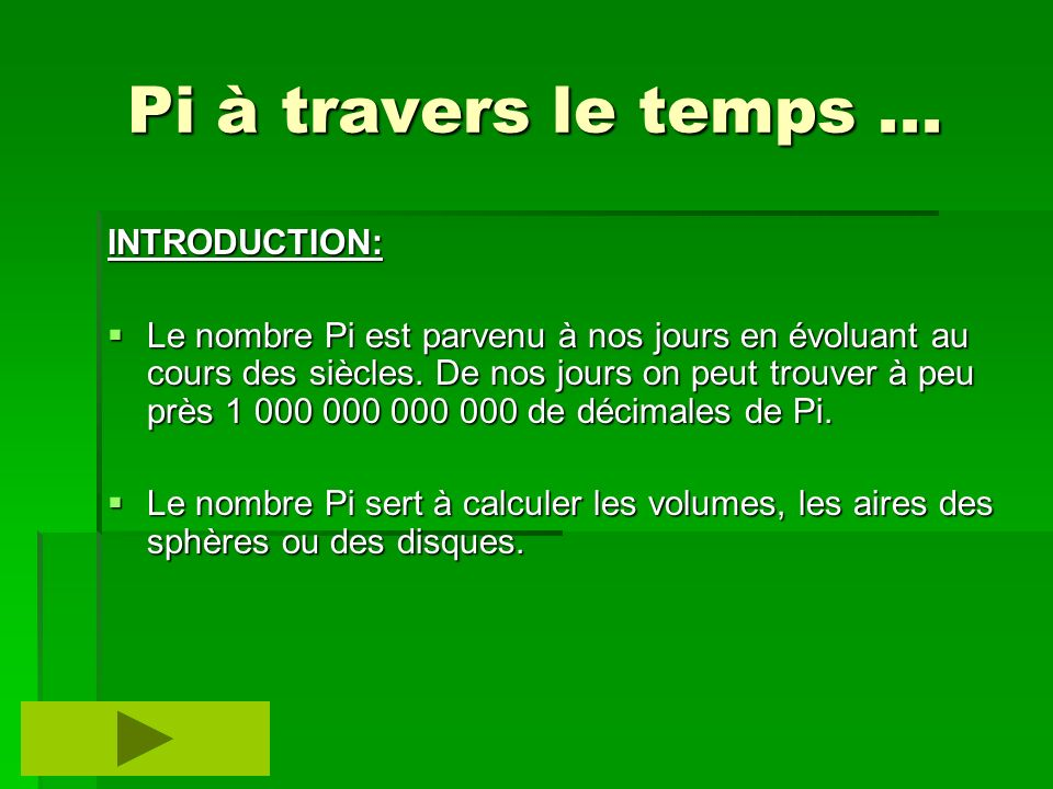 Pi à travers le temps ... INTRODUCTION: