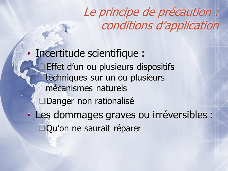 Le principe de précaution : conditions d'application