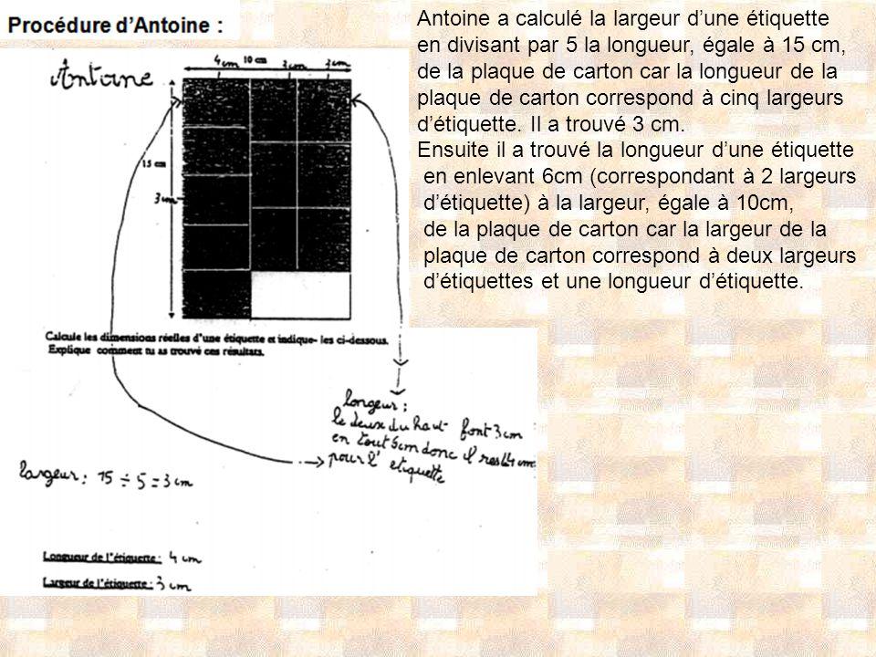 Antoine a calculé la largeur d'une étiquette