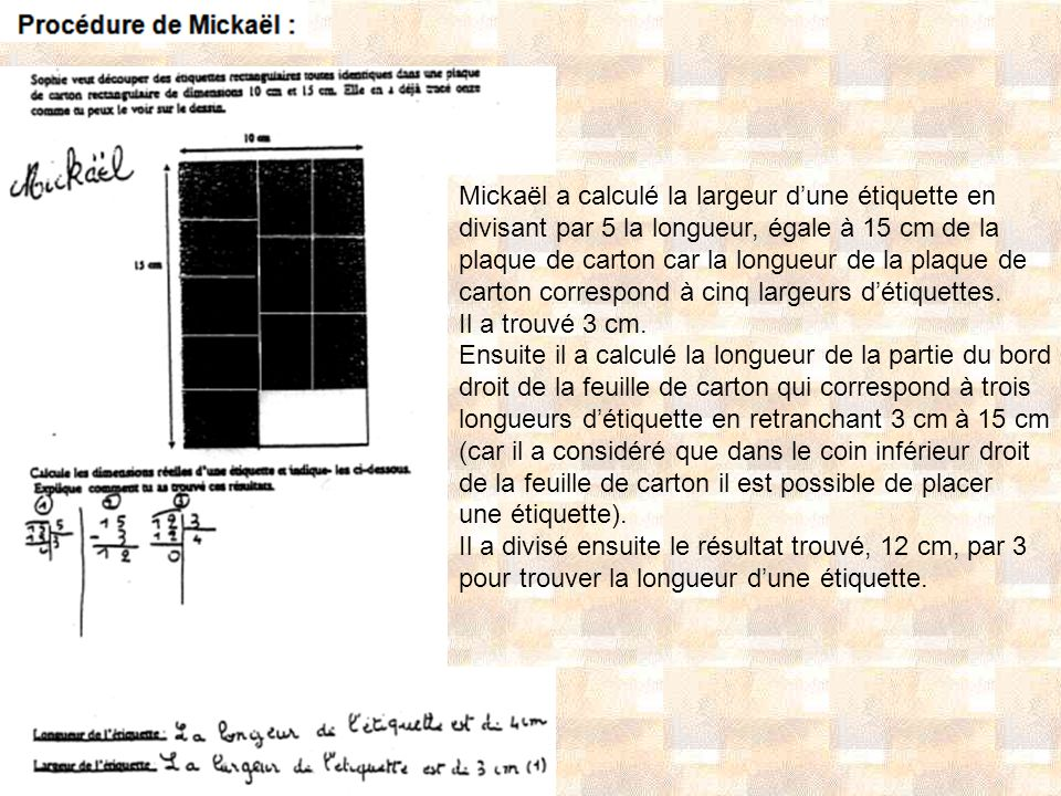 Mickaël a calculé la largeur d'une étiquette en