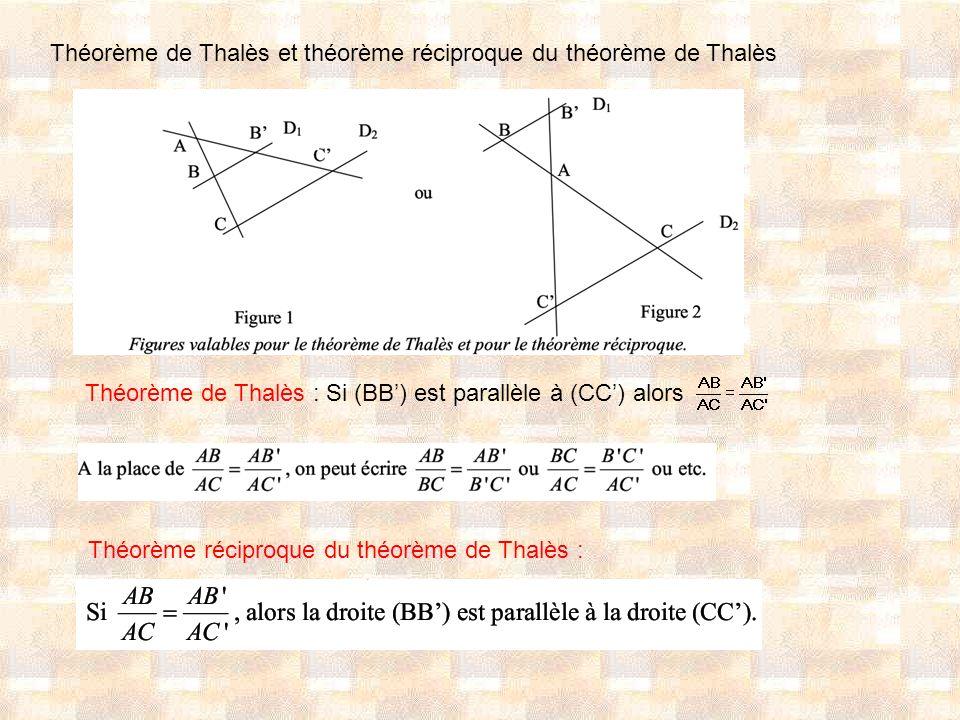 Théorème de Thalès et théorème réciproque du théorème de Thalès