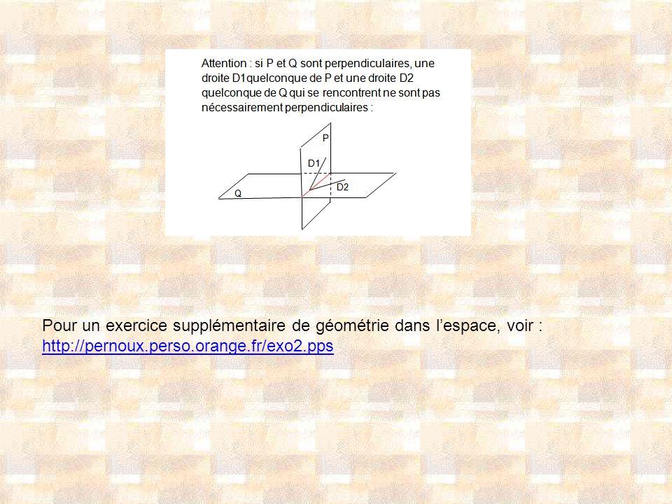 Pour un exercice supplémentaire de géométrie dans l'espace, voir :