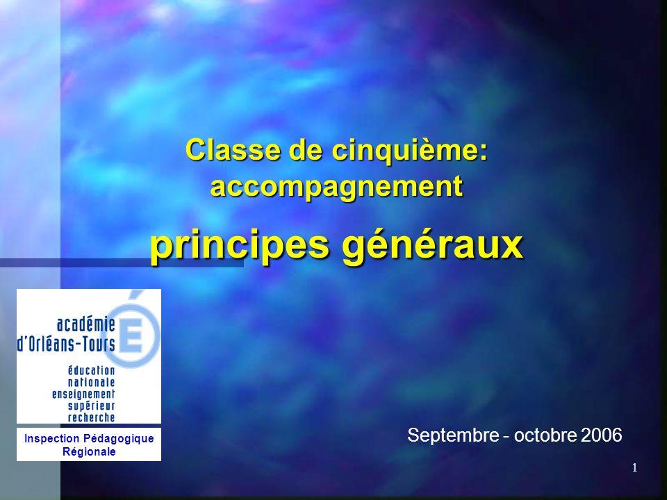 Classe de cinquième: accompagnement principes généraux