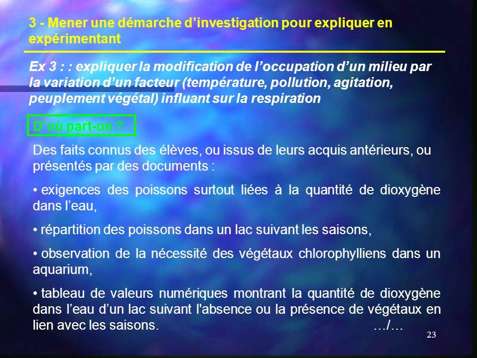 3 - Mener une démarche d'investigation pour expliquer en expérimentant