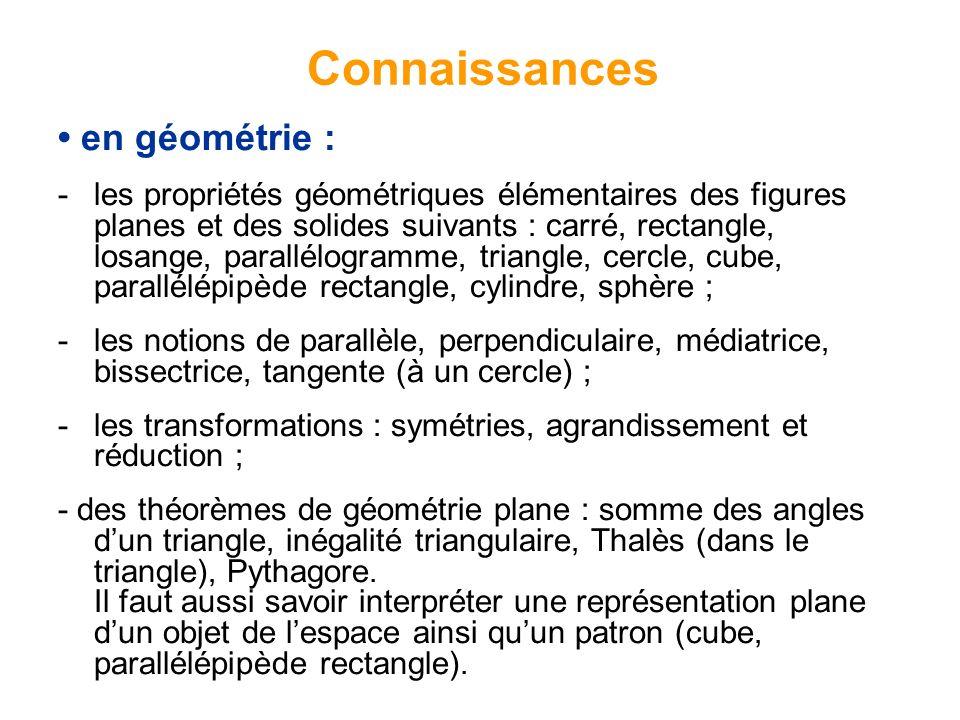 Connaissances • en géométrie :