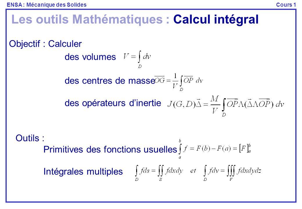 Les outils Mathématiques : Calcul intégral