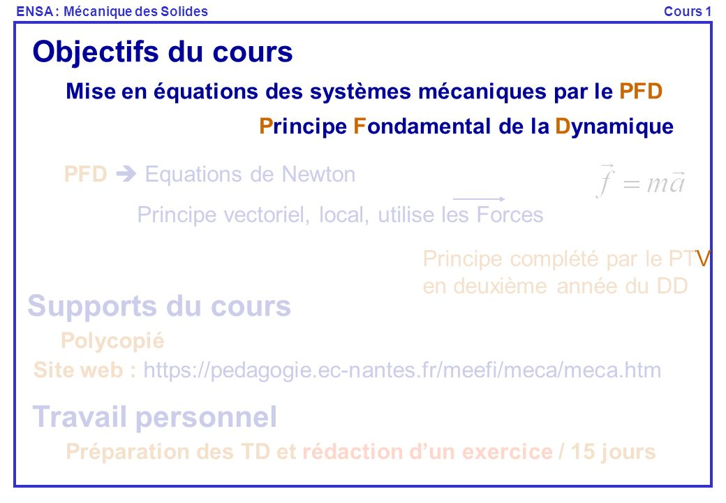 Site web : https://pedagogie.ec-nantes.fr/meefi/meca/meca.htm