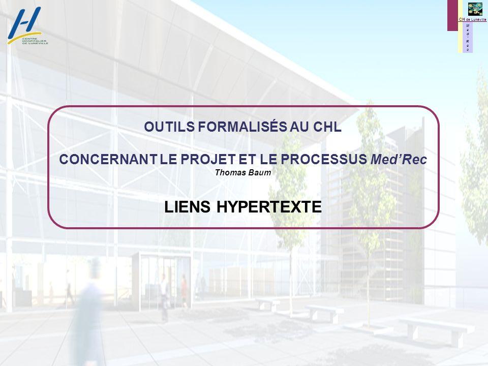 OUTILS FORMALISÉS AU CHL CONCERNANT LE PROJET ET LE PROCESSUS Med'Rec