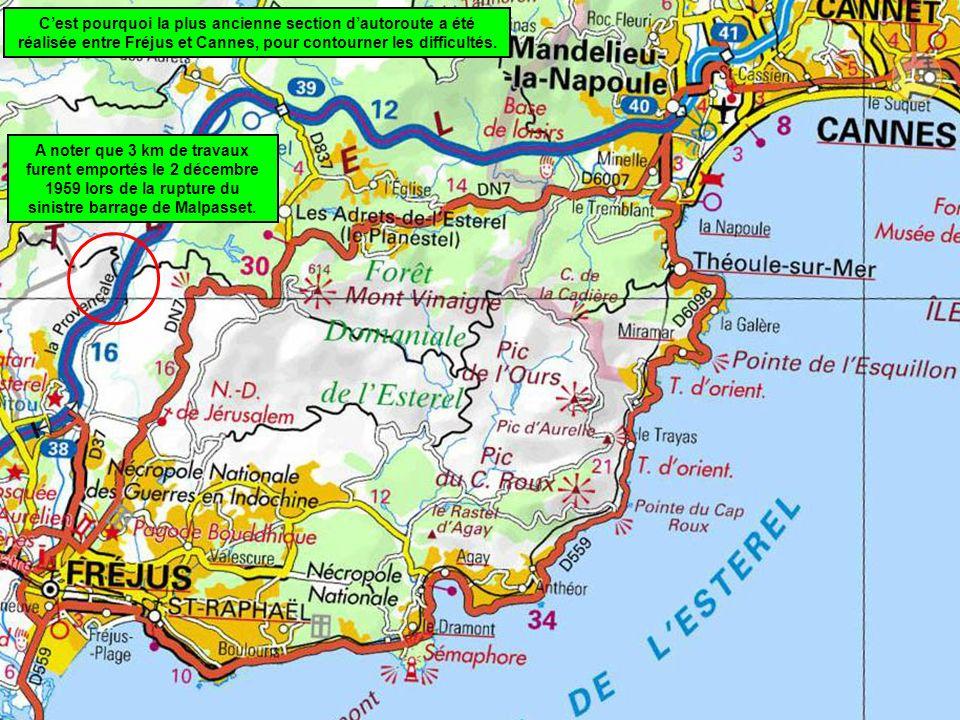 C'est pourquoi la plus ancienne section d'autoroute a été réalisée entre Fréjus et Cannes, pour contourner les difficultés.