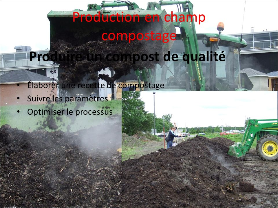 Production en champ compostage