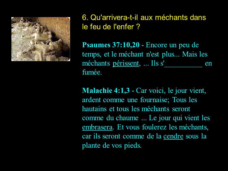 6. Qu arrivera-t-il aux méchants dans le feu de l enfer