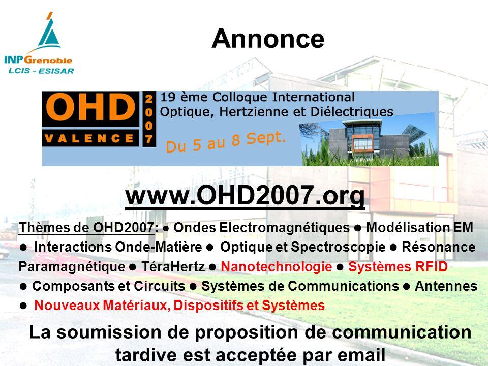Annonce www.OHD2007.org. Thèmes de OHD2007: ● Ondes Electromagnétiques ● Modélisation EM.