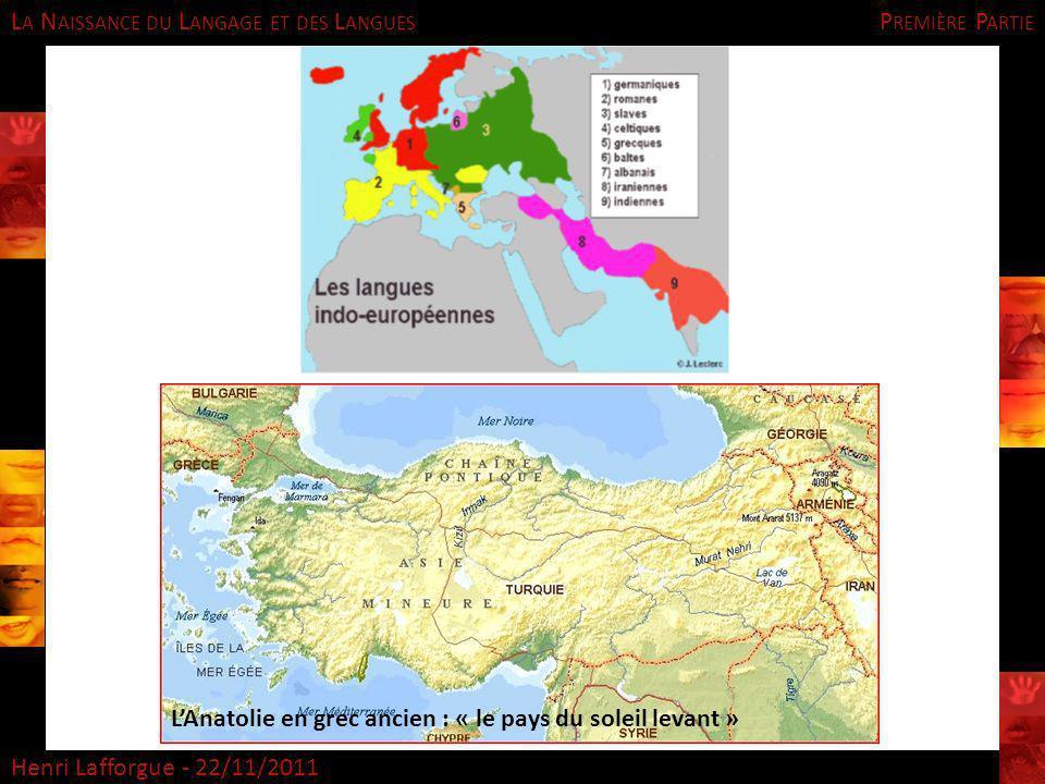 Première Partie L'Anatolie en grec ancien : « le pays du soleil levant »