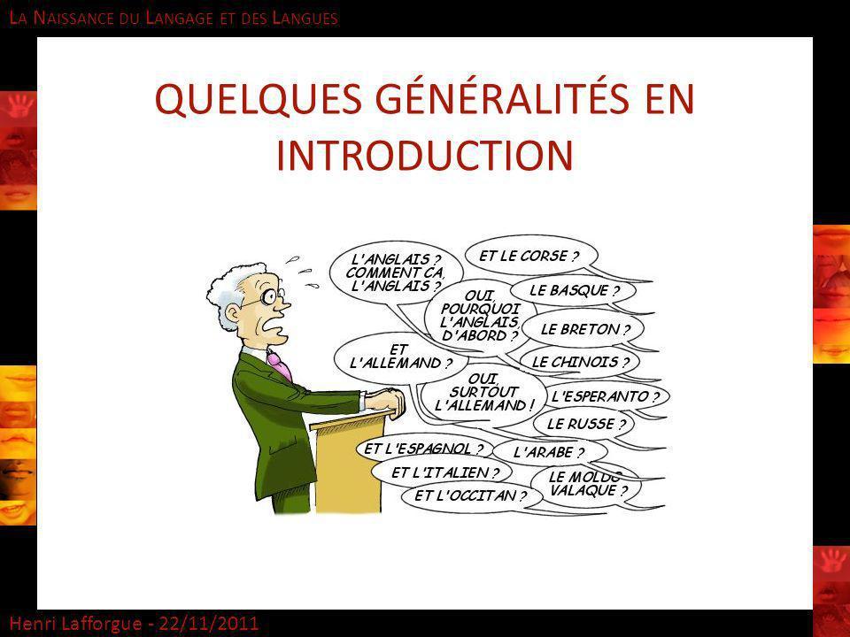 QUELQUES Généralités EN INTRODUCTION