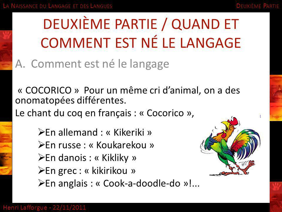 Deuxième Partie / Quand et comment est né le langage