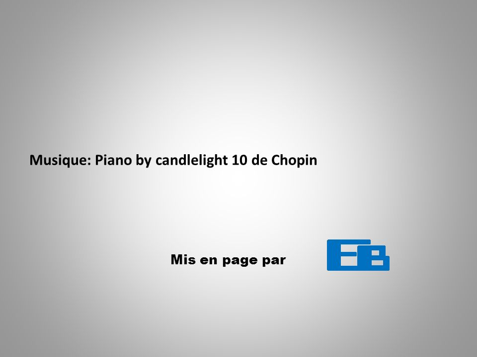 Musique: Piano by candlelight 10 de Chopin