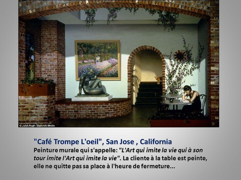 Café Trompe L oeil , San Jose , California Peinture murale qui s appelle: L Art qui imite la vie qui à son tour imite l Art qui imite la vie .