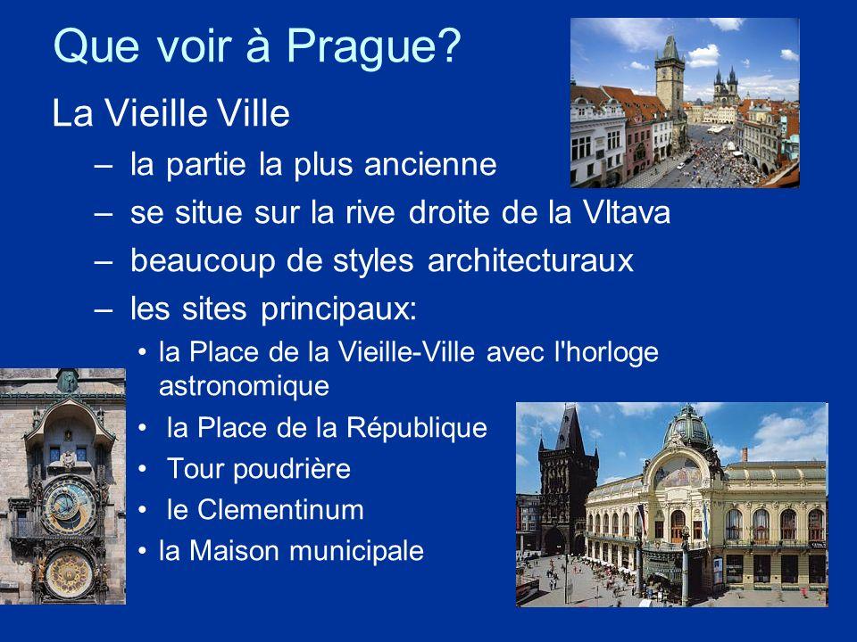 Que voir à Prague La Vieille Ville la partie la plus ancienne